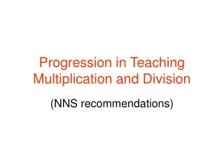 Progression in Teaching Multiplication and Division