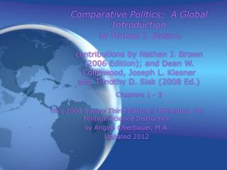 This 2008 Sodaro Third Edition is Presented  for Political Science Instruction by Angela Oberbauer, M.A.  Updated 2012