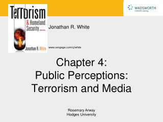 Chapter 4: Public Perceptions: Terrorism and Media