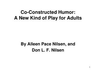 Co-Constructed Humor: A New Kind of Play for Adults