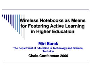 Wireless Notebooks as Means for Fostering Active Learning in Higher Education