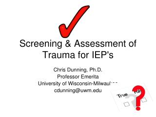 Screening & Assessment of Trauma for IEP's