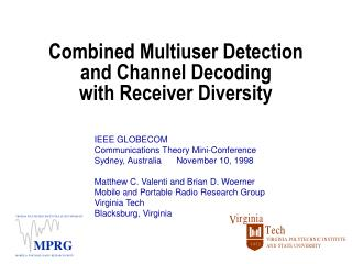 Combined Multiuser Detection  and Channel Decoding with Receiver Diversity