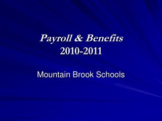 Payroll & Benefits 2010-2011