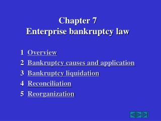 Chapter 7 Enterprise bankruptcy law