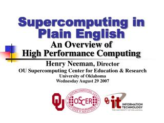 Supercomputing in Plain English An Overview of High Performance Computing