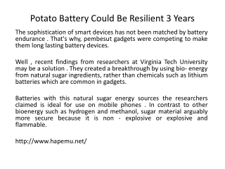 Potato Battery Could Be Resilient 3 Years
