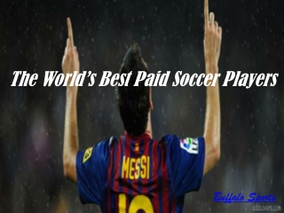 The World's Best Paid Soccer Players