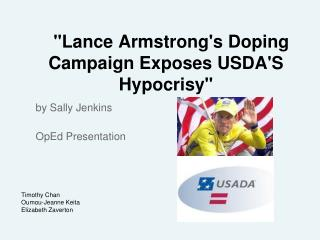 """Lance Armstrong's Doping Campaign Exposes USDA'S Hypocrisy"""