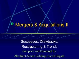 Mergers & Acquisitions II