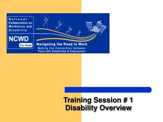 Training Session # 1 Disability Overview