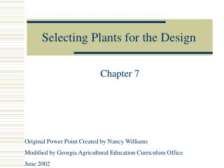 Selecting Plants for the Design