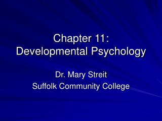 Chapter 11:  Developmental Psychology