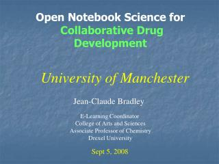 Open Notebook Science for Collaborative Drug Development
