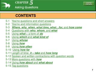 5-1    Yes/no questions and short answers 5-2    Yes/no and information questions 5-3    Where ,  why ,  when ,  what ti
