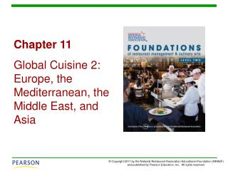Chapter 11 Global Cuisine 2: Europe, the Mediterranean, the Middle East, and Asia