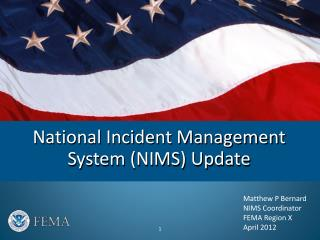 National Incident Management System (NIMS) Update