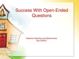 Success With Open-Ended Questions