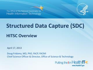 Structured Data Capture SDC   HITSC Overview