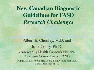 New Canadian Diagnostic Guidelines for FASD Research Challenges