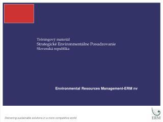 Tréningový materiál Strategick é  Environment á lne Posudzovanie Slovensk á  republika