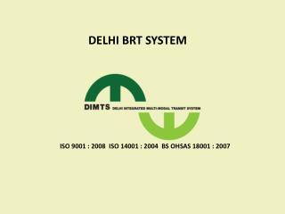 DELHI BRT SYSTEM