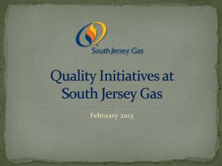 Quality Initiatives at  South Jersey Gas