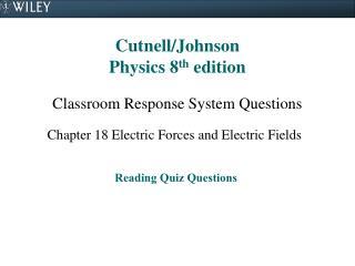 Cutnell/Johnson Physics 8 th edition