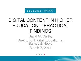 DIGITAL CONTENT IN HIGHER EDUCATION – PRACTICAL FINDINGS