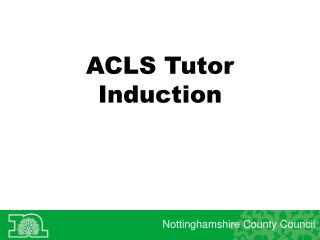 ACLS Tutor Induction