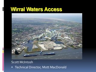 Wirral Waters Access