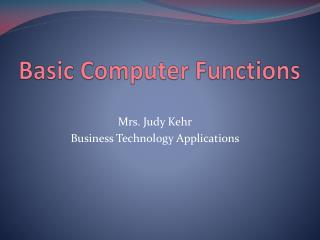 Basic Computer Functions