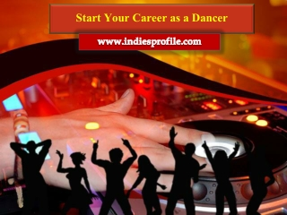 Start Your Career as a Dancer