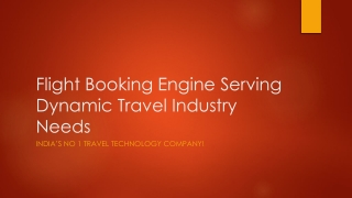 Flight Booking Engine Serving Dynamic Travel Industry Needs