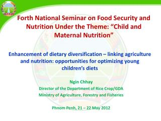 "Forth National Seminar on Food Security and Nutrition Under the Theme: ""Child and Maternal Nutrition"""