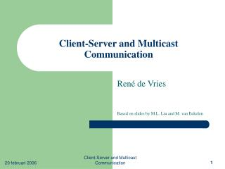 Client-Server and Multicast Communication
