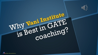 Why Vani Institute is best in GATE coaching