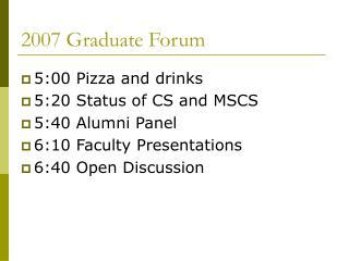 2007 Graduate Forum