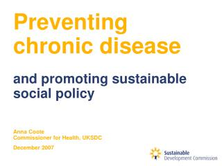 Preventing  chronic disease and promoting sustainable social policy