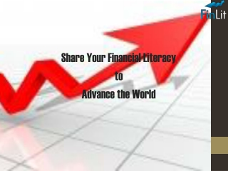 Share Your Financial Literacy to Advance the World