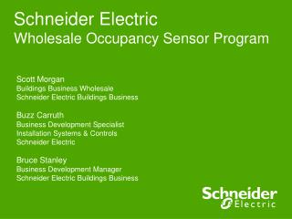 Schneider Electric  Wholesale Occupancy Sensor Program