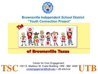 Brownsville Independent School District   Youth Connection Project