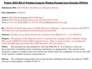 Project: IEEE 802.15 Working Group for Wireless Personal Area Networks (WPANs) Submission Title:  [ TG1 Wireless 802 Mic