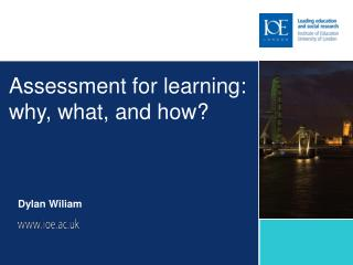 Assessment for learning: why, what, and how?