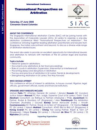 International Conference Transnational Perspectives on Arbitration     Saturday, 27 June 2009     Cinnamon Grand Colombo