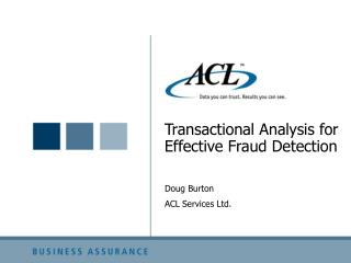 Transactional Analysis for Effective Fraud Detection
