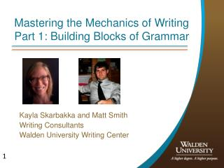 Mastering the Mechanics of Writing Part 1: Building Blocks of Grammar