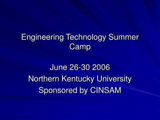 Engineering Technology Summer Camp