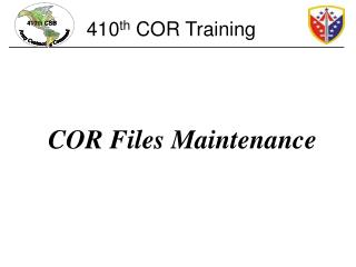 COR Files Maintenance