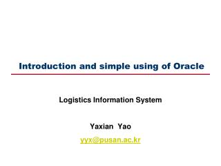 Introduction and simple using of Oracle